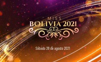 El Miss Bolivia será este 28 de agosto por Red Uno